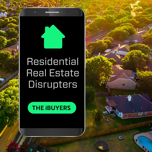 Residential Real Estate Disrupters