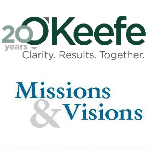 O'Keefe's Missions & Visions